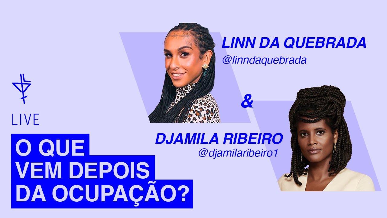 [LIVE] Linn da Quebrada e Djamila Ribeiro: o que vem depois da ocupação?