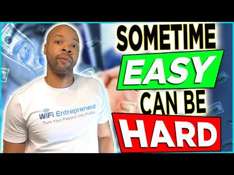 WiFi Entrepreneur: Sometimes Easy Can Be Hard | Online Affiliate Marketing Guide: Episode #11