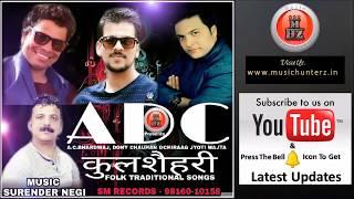Himachali Nonstop Pahari Song Dj Blast | KULLSHEHARI By A D C | Music HunterZ