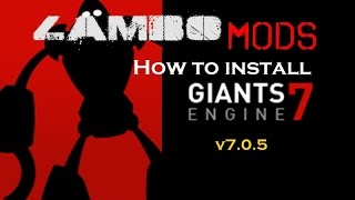 Farming Simulator 17 | How to Install Giants Editor v7.0.5  |