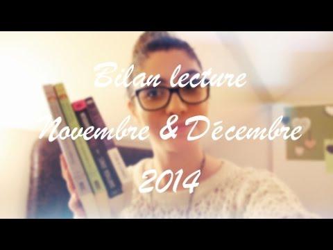 #36   Bilan Lecture N°6 : Novembre Et Décembre 2014