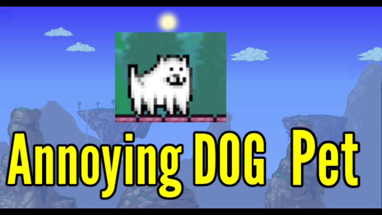 Annoying Dog Pet From Undertale Terraria 1 3 5 Tremors Mod Youtube