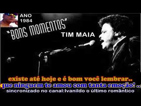 Bons Momentos  - Tim Maia  - Karaokê