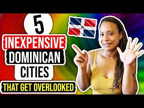 5 CHEAP Cities In Dominican Republic | Living In Dominican Republic