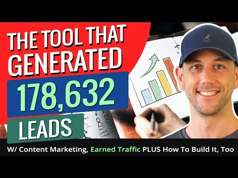 The Tool That Generated 178,632 Leads W/ Content Marketing, Earned Traffic PLUS How To Build It, Too