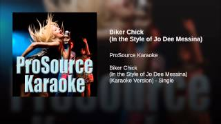 Biker Chick (In the Style of Jo Dee Messina)