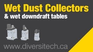 Diversitech - Wet Dust Collectors & Wet Downdraft Tables - Combustible Dust
