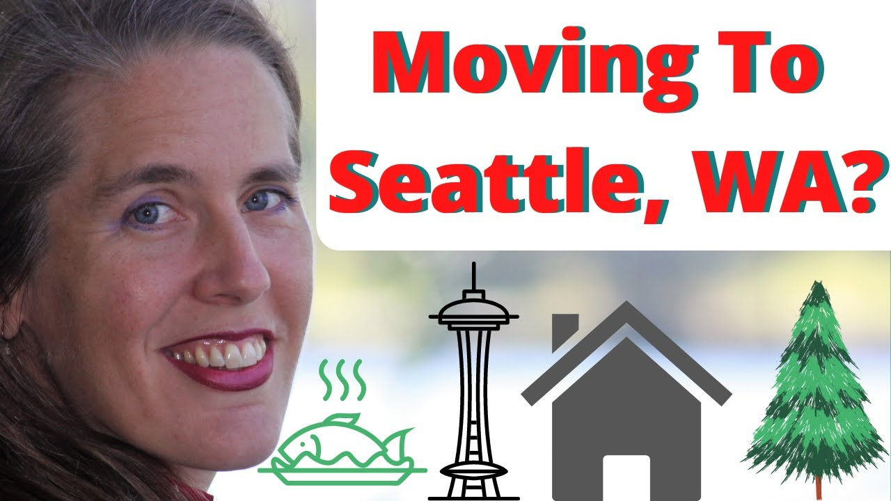 Moving To Seattle, Washington? Got Questions: Where To Live, What To Do?  We Can Help!