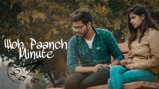 Woh Paanch Minute || I Feel The Love || RVF