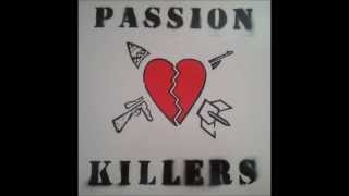 Passion Killers - Start Again