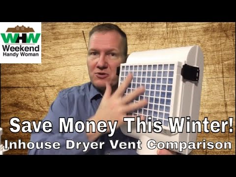 Comparing The Better Vent and Heat Keeper Clothes Dryer Vents | Weekend Handy Woman