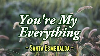You're My Everything - Santa Esmeralda (KARAOKE VERSION)