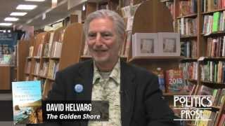 David Helvarg Interview and Ralph Nader Introduction of The Golden Shore