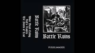 BATTLE RUINS - IV.XII.MMXIX [USA - 2019]