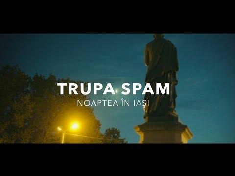 SPAM - Noaptea în Iași