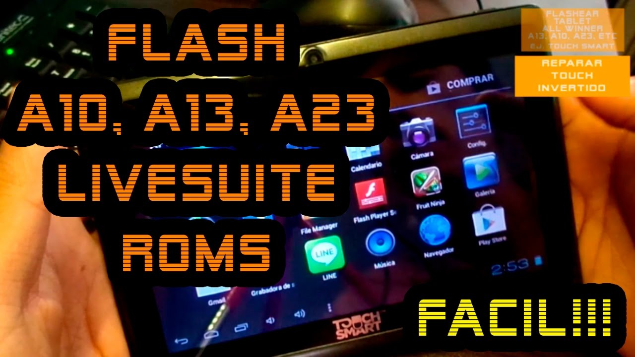 Flashear tablet AllWinner a10, a13, a23, etc, con LiveSuite//Uso touch smart