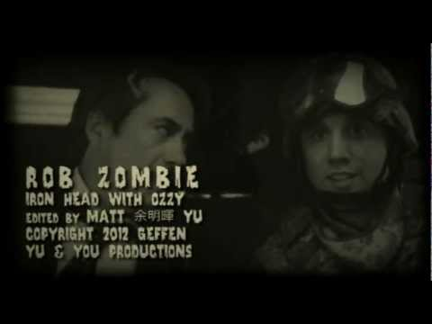ROB ZOMBIE with OZZY OSBOURNE  Iron Head  fan made Music