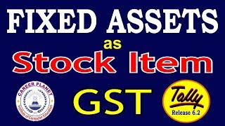 Purchase Fixed Assets As Stock Item With Gst In Tally Erp 9 Part 69 | Learn Tally For Gst