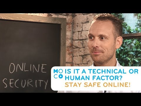 Is the biggest issue the technical or human factor? | Online Security | CM | #MoComoments
