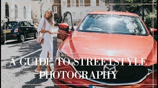 A GUIDE TO STREET STYLE PHOTOGRAPHY // Fashion Mumblr Vlog