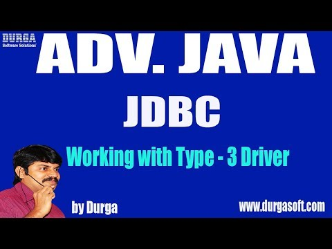 Adv Java || JDBC Session - 37 || Working with Type - 3 Driver by Durga Sir