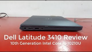 Dell Latitude 3410 Review And Benchmark || 10th Generation Intel Core i5-10210U 1TB HDD