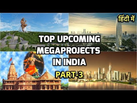 #Part3- Top Upcoming MegaProjects in India || Construction &