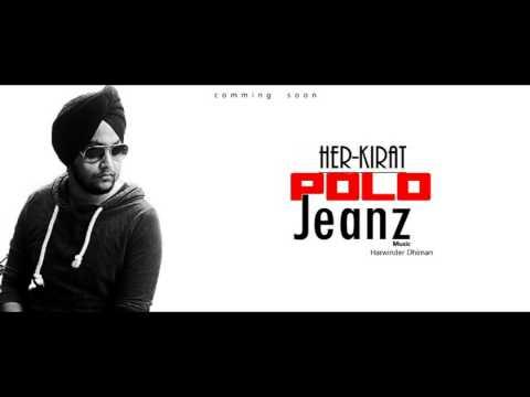 ||Song-POLO JEANZ||Singer- Her Kirat||Music- Harwinder Dhiman||Audio Full Song||