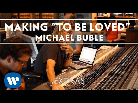 """Michael Bublé - Making The Album """"To Be Loved"""" [Extra]"""