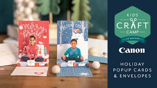 Holiday Pop Up Cards   Kid's Craft Camp   Canon Live