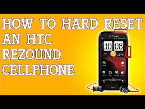 How To Hard Reset A HTC Rezound Forgot Password
