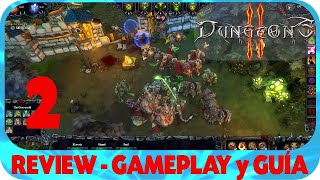 Dungeons 2 GUÍA con REVIEW y GAMEPLAY EPISODIO 2