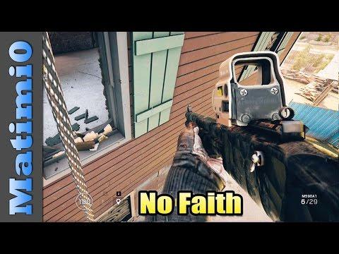 No Faith - Rainbow Six Siege