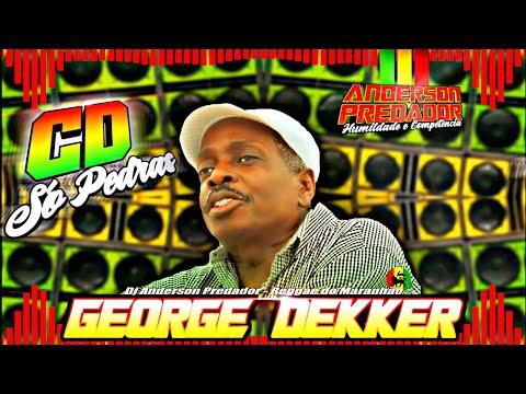 George Dekker - Cd Só Pedras - Reggae Do Maranhão