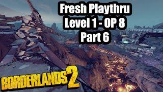 Borderlands 2: Fresh Start ep. 6
