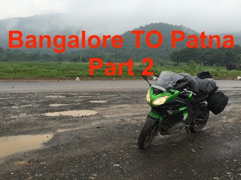 Solo ride Bangalore to Patna on Ninja 650 | Patna Part 2