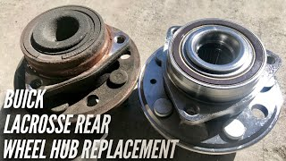 ***How To Replace 2013 Buick LaCrosse Rear Wheel Hub Assembly***
