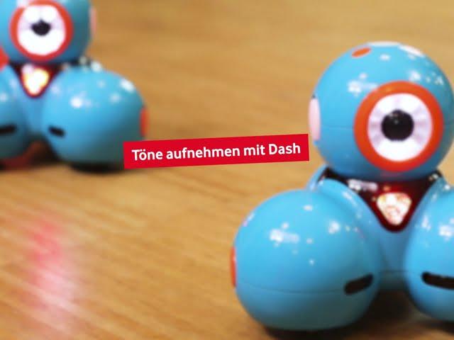 Dash - Töne aufnehmen