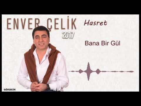 Enver  Çelik -  Bana Bir Gül   [Official Audio  Güvercin Müzik �]
