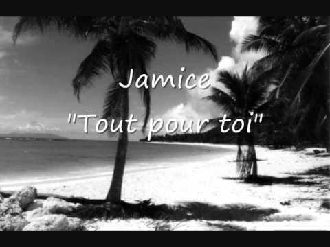 Jamice - Tout pour toi (2O11)