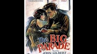 Silent Film Saturday #36: The Big Parade.