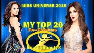 Miss Universe 2018 MY TOP 20 Pre-Preliminary