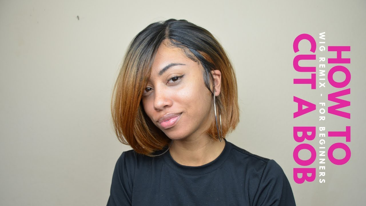 Wig Remix  How to cut a bob for beginners! - YouTube 3600ad65cf