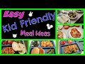 Easy Kid Friendly Meal Ideas
