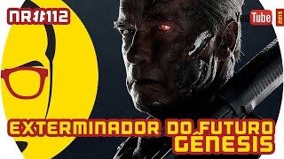 vuclip Exterminador do Futuro: Gênesis - Filme - NERD RABUGENTO