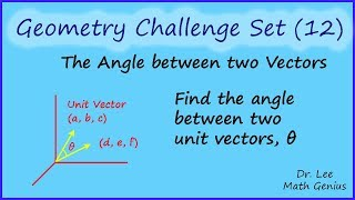 Geometry Challenge (12) The angle between two liens in 3D space