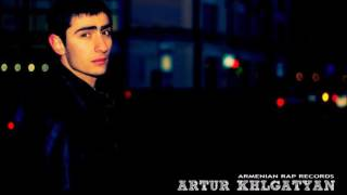 Artur - Minchev Verch | Armenian Rap |