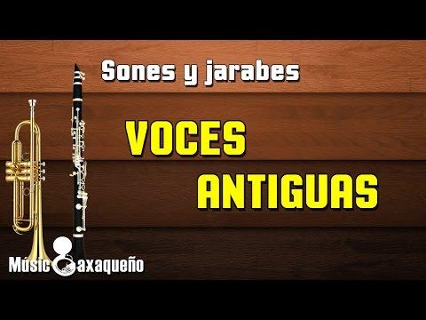VOCES ANTIGUAS / Sones y Jarabes / MÚSICOAXAQUEÑO
