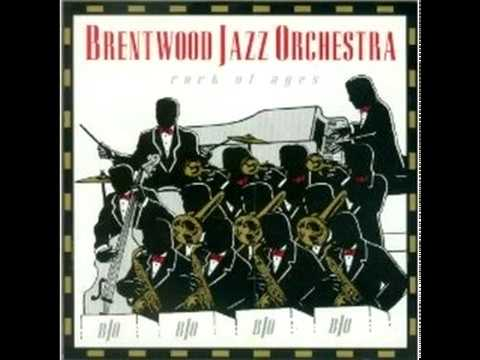 Brentwood Jazz Orchestra - Rock Of Ages (1993) [Full Album]
