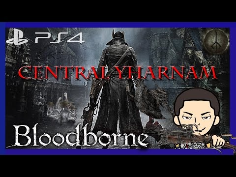 Best game on PS4, Great Job From Soft - Bloodborne Walkthrough - Part 1